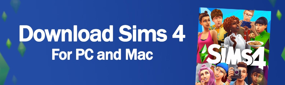 Download The Sims 4 for PC and Mac